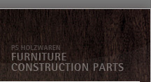 PS Holzwaren furniture construction parts